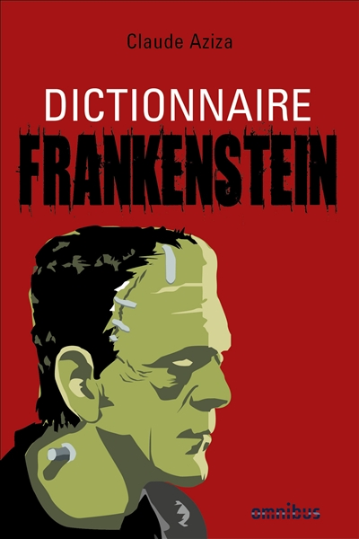 Dictionnaire Frankenstein | 9782258150409 | Arts