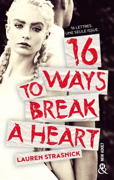 16 ways to break a heart | 9782280378659 | New Romance | Érotisme