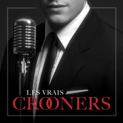 Les vrais Crooners | Anglophone
