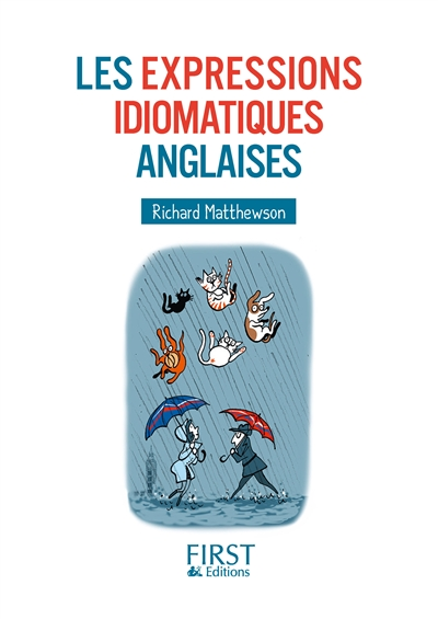 expressions idiomatiques anglaises (Les) | 9782754086776 | Dictionnaires