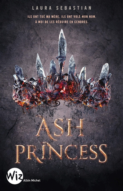 Ash princess T.01 | 9782226399472 | Romans 12 à 14 ans