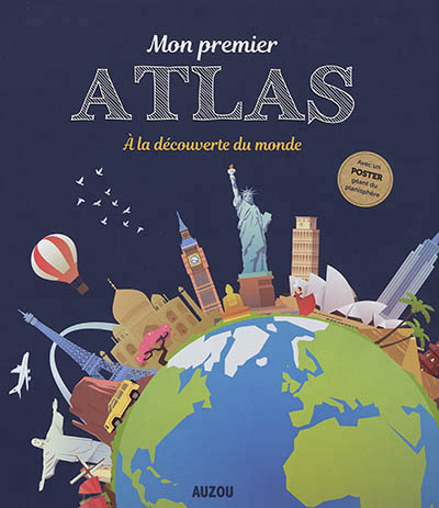 Mon premier atlas | 9782733858899 | Documentaires