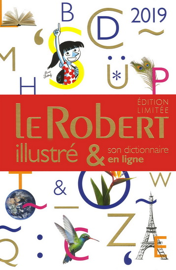 LE ROBERT ILLUSTRE ET SON DICTIONNAIRE INTERNET 2019 + CLE - FIN D'ANNEE | 9782321013297 | Dictionnaires