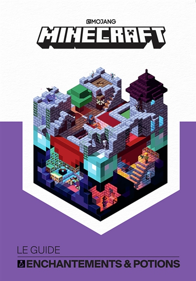 Minecraft - Le guide enchantements et potions | 9782075095211 | Informatique