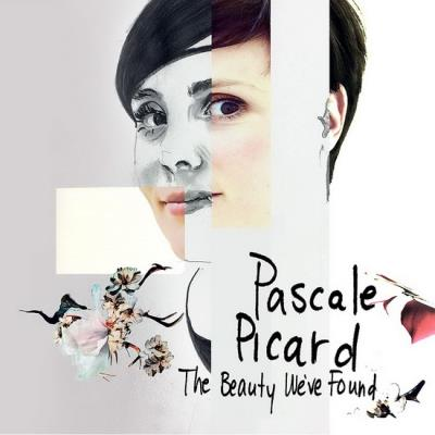 Pascale Picard - The Beauty We've Found | Anglophone