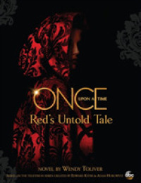 Once Upon a Time: Red's Untold Tale | 9781484727461 | Jeunesse