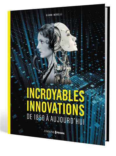 Incroyables innovations | 9782810424856 | Arts