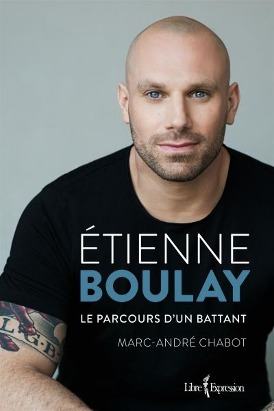 Étienne Boulay  | 9782764812822 | Biographie