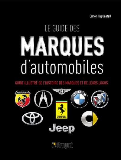 guide des marques d'automobiles (Le) | 9782896545919 | Transports