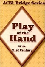 The Diamond series - ACBL Bridge Series Play of the hand in the 21st century | Livre anglophone