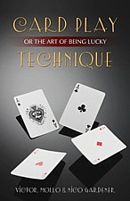 CARD PLAY TECHNIQUE OR THE ART OF BEING LUCKY | Livre anglophone