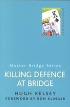 KILLING DEFENCE AT BRIDGE | Livre anglophone