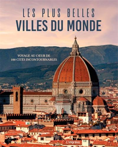 Plus Belles Villes Du Monde Les 9791029508066 Pays Librairie