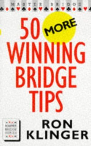 Master Bridge - 50 More Winning Bridge Tips  |