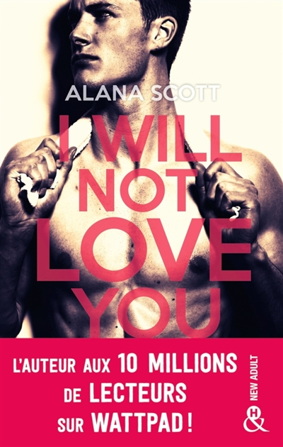 I will not love you | 9782280421300 | New Romance | Érotisme