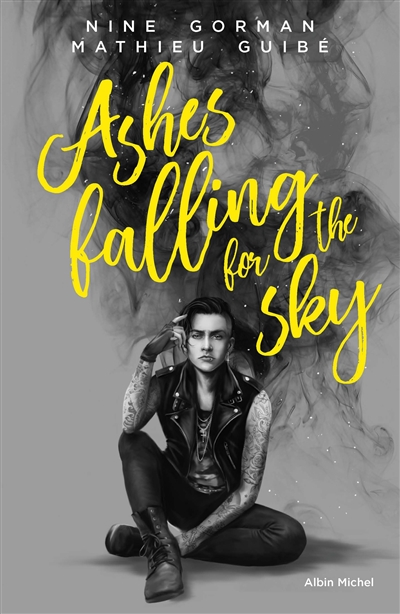 Ashes falling for the sky | 9782226439802 | New Romance | Érotisme