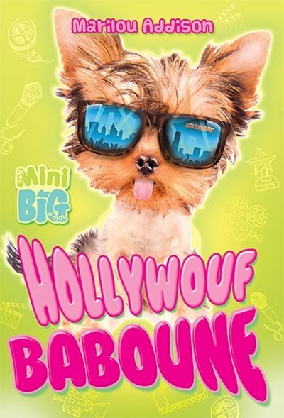 Hollywoof Baboune  | 9782897461812 | Romans 6 à 8 ans