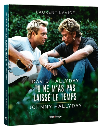 David Hallyday, tu ne m'as pas laissé le temps, Johnny Hallyday | 9782755640380 | Arts