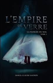 Empire de verre (L') T.01 - La fiancée du mal  | 9782898031137 | Science-Fiction et fantaisie