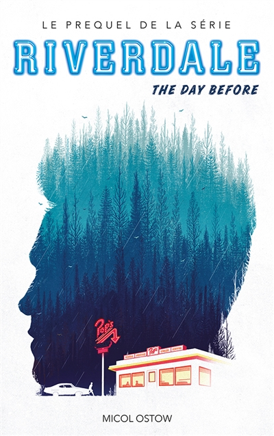 Riverdale - The day before | 9782016270493 | Romans 15 à 17 ans