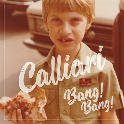 Marco Calliari - Calliari Bang ! Bang ! | CD de musique