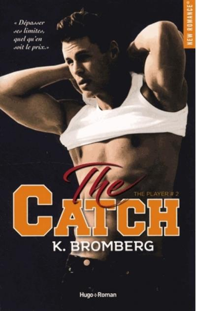 Player (The) T.02 - The Catch (V.F.) | 9782755640137 | New Romance | Érotisme