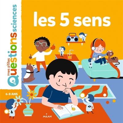 Mes p'tites questions : Sciences - Les 5 sens | 9782408004170 | Documentaires
