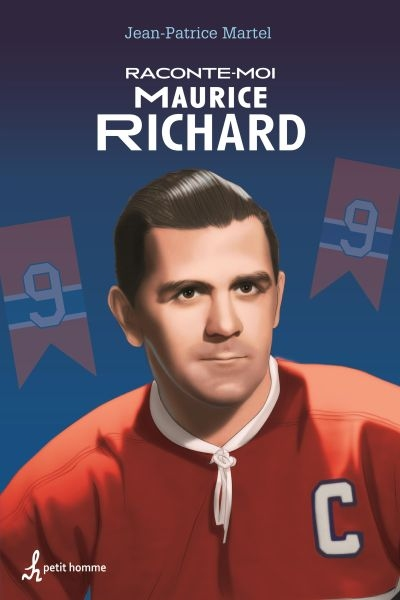 Raconte-moi T.36 - Maurice Richard | 9782897541583 | Documentaires