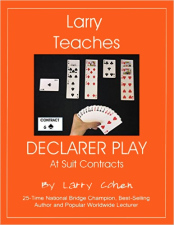 Larry Teaches Declarer Play at Suit Contracts | Livre anglophone