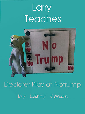Larry Teaches Declarer Play at Notrump | Livre anglophone