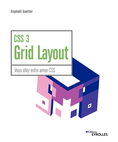 CSS 3 Grid Layout | 9782212676839 | Informatique