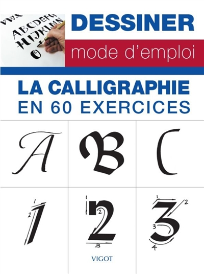 calligraphie en 60 exercices (La) | 9782711425327 | Arts