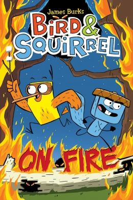 Bird & Squirrel on Fire | 9780545804301 | Bande dessinée