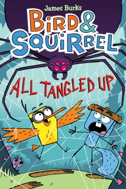 Bird & Squirrel All Tangled Up | 9781338251753 | Bande dessinée