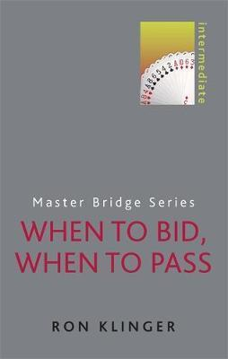 Master Bridge Series - When to Bid, When to Pass | Livre anglophone