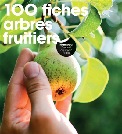 100 fiches arbres fruitiers | 9782501139922 | Flore