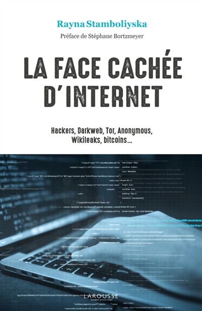 La face cachée d'Internet | 9782035960610 | Informatique