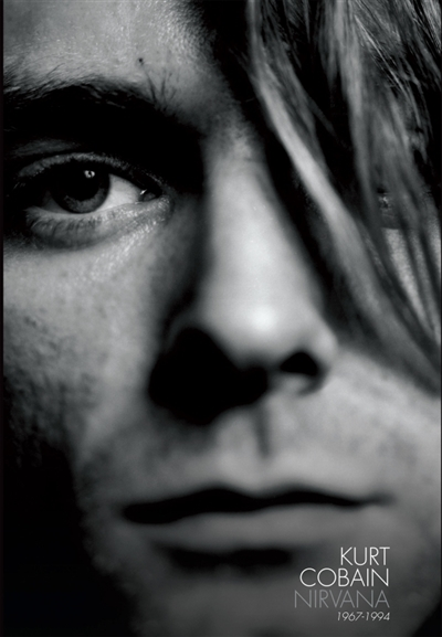 Kurt Cobain - Nirvana | 9782366584417 | Biographie
