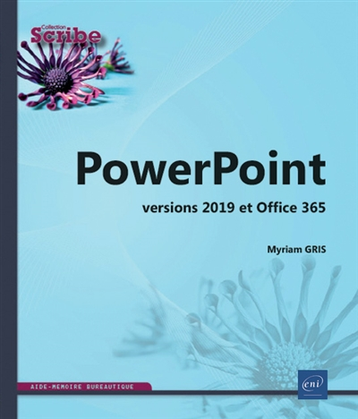 PowerPoint (versions 2019 et Office 365) | 9782409018596 | Informatique