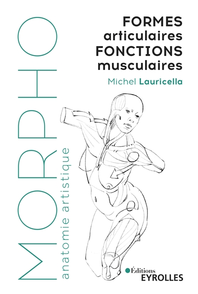 Morpho - Formes articulaires, fonctions musculaires | 9782212677485 | Arts