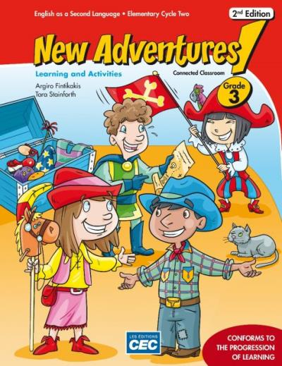 New Adventures Grade 3 - Learning and Activities Book, 2nd Ed., print version + Student access, Web 1 year | 9782761793452 | Cahier d'apprentissage - 3e année