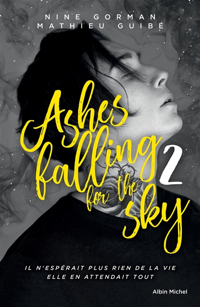 Ashes falling for the sky T.02 | 9782226442857 | New Romance | Érotisme