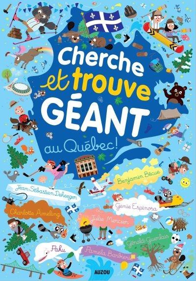 Cherche Et Trouve Geant Au Quebec 9782733873373 Livres