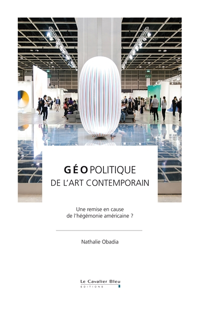 Géopolitique de l'art contemporain | 9791031803449 | Arts
