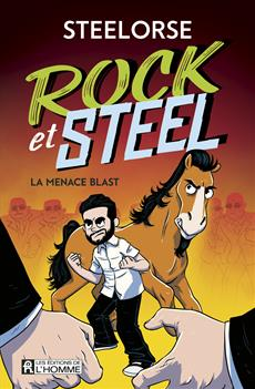 Rock et Steel T.01 - La menace Blast | 9782761950893 | BD