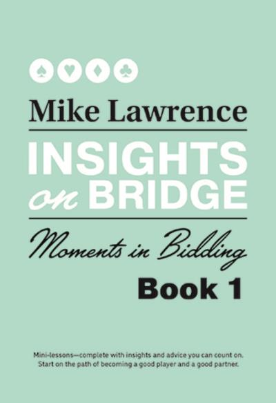 Insights on Bridge Book 1 - Moments in Bidding | Livre anglophone