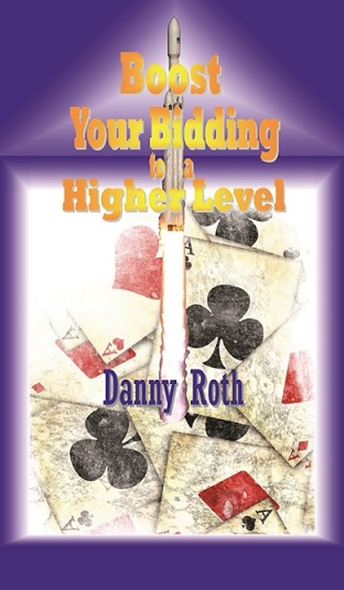 Boost Your Bidding to a Higher Level | Livre anglophone
