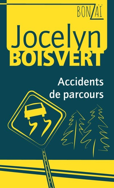 Bonzaï T.05 - Accidents de parcours  | 9782895913931 | Romans 12 à 14 ans