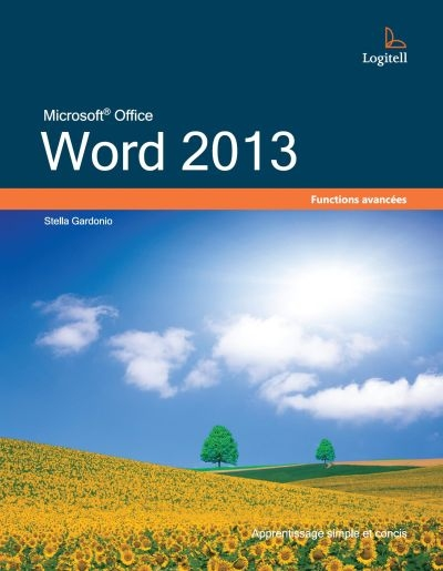 Word 2013  | 9782897382308 | Informatique