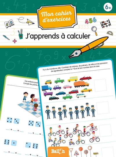 Mes cahiers d'exercices - J'apprends à calculer, 6+ | 9789403212067 | Cahier d'exercices